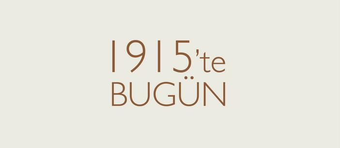 1915'te Bugün