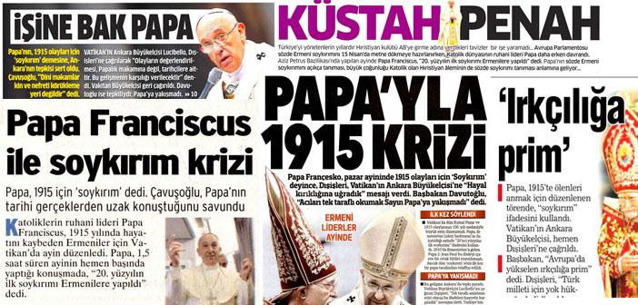 Gazeteler Papa'nın Soykırım açıklamasını nasıl gördü?