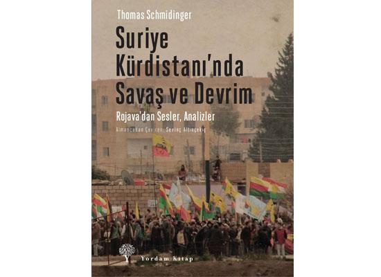 Rojava'da olanları anlamak için