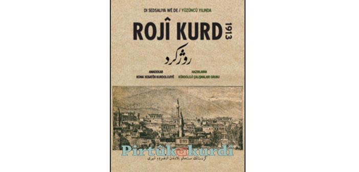 Soykırıma 2 yıl kala Roji Kurd Gazetesi (1913)