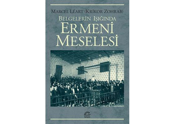 Zohrab'ın dilinden Avrupalılara Ermeni Meselesi