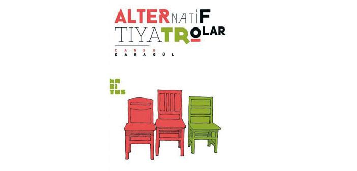 Alternatif tiyatro dünyası