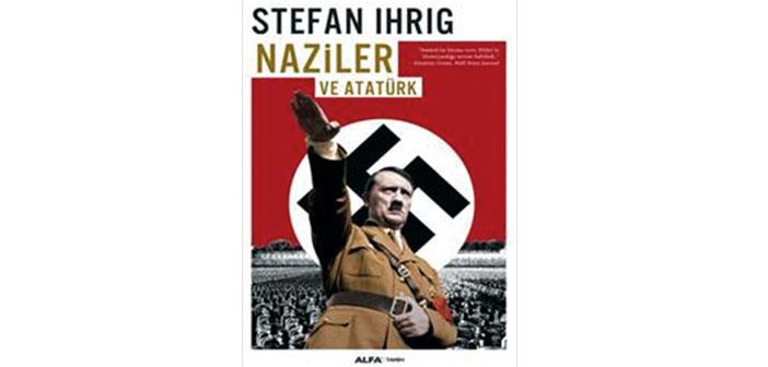 Nazilerin gözüyle Atatürk
