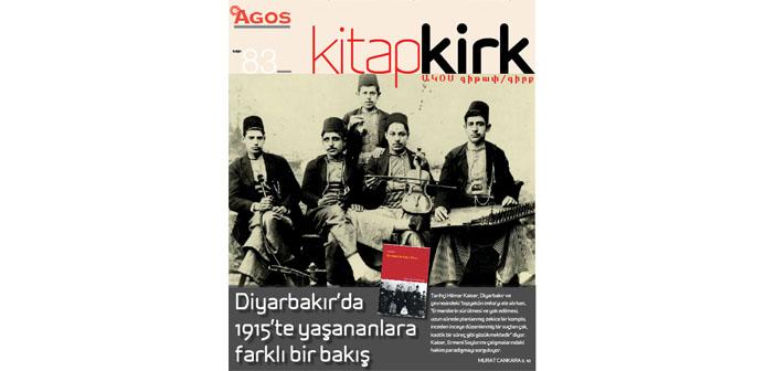 KİTAP / ԳԻՐՔ Ekim: Diyarbakır'da 1915'te yaşananlara farklı bir bakış