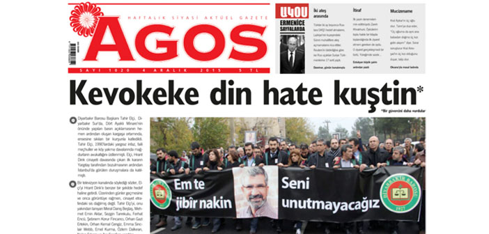 Agos is out with a headline in Kurdish in memory of Tahir Elçi