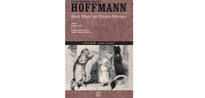 Romantizmi gerçeküstü ile buluşturan Hoffmann'dan 'Kedi Murr'