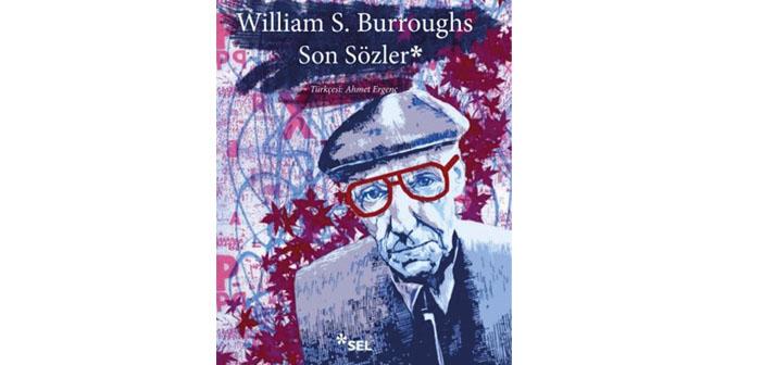 Punk'ın büyükbabası Burroughs'tan sevgilerle