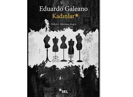 Galeano'dan kadınlar tarihi