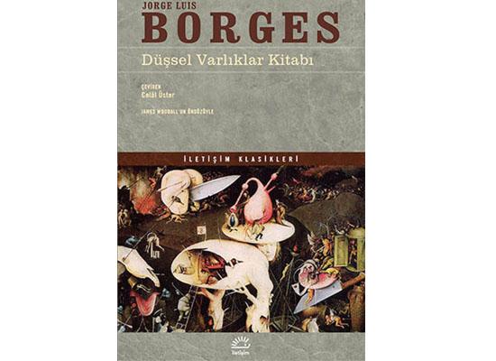 Borges'in düşsel varlıkları
