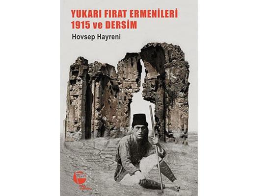 Yukarı Fırat ve Dersim Ermeni tarihinden dersler