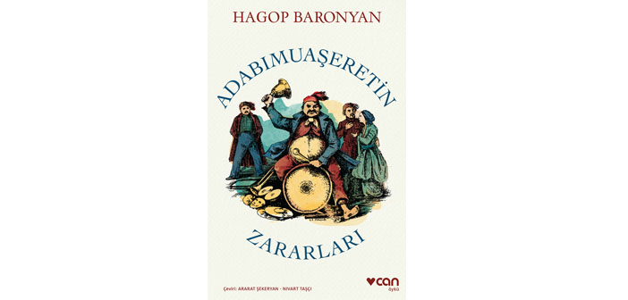 Baronyan'ın kaleminden: 'Adabımuaşeretin Zararları'