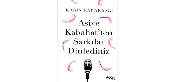 Asiye Kabahat'in dinleyeni ağlatan şarkıları
