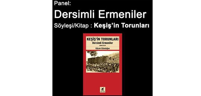Nor Zartonk'tan 'Dersimli Ermeniler' paneli