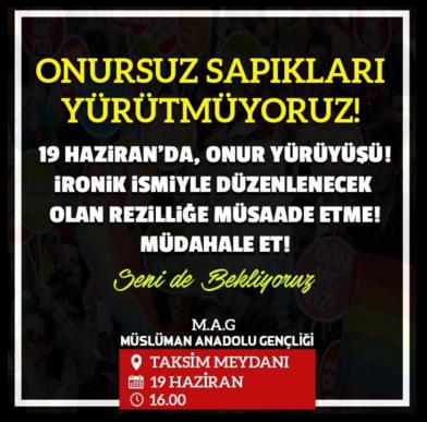Müslüman Anadolu Gençliği, Onur Yürüyüşü'nü hedef gösterdiği etkinliği twitter'dan da paylaştı.