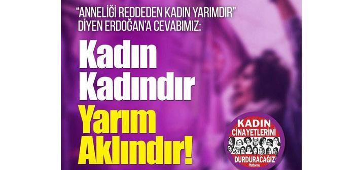 Kadınların Erdoğan'a tepkisi sokağa taşınıyor