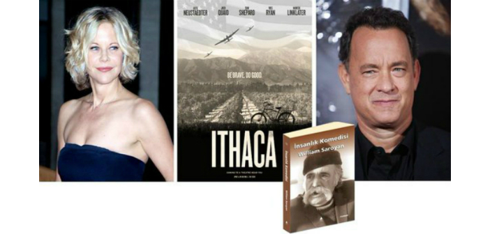 Meg Ryan'ın Saroyan'ın kitabından uyarlanan filmi 'Ithaca'nın fragmanı yayınlandı