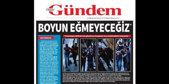 Özgür Gündem 'Boyun eğmeyeceğiz' manşetiyle çıktı