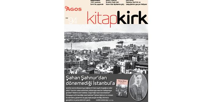 KİTAP/ԳԻՐՔ EYLÜL: Şahan Şahnur'dan dönemediği İstanbul'a