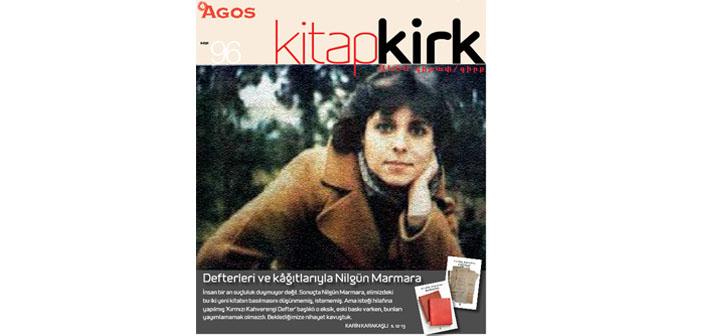 KİTAP/ԳԻՐՔ KASIM: Defterleri ve kâğıtlarıyla Nilgün Marmara