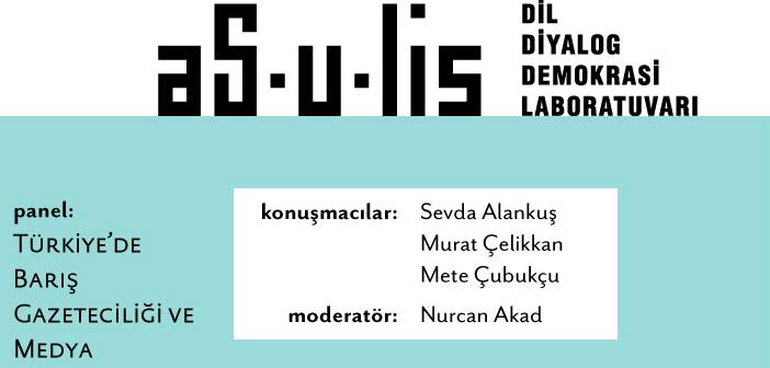 Türkiye'de barış gazeteciliği ve medya konuşulacak