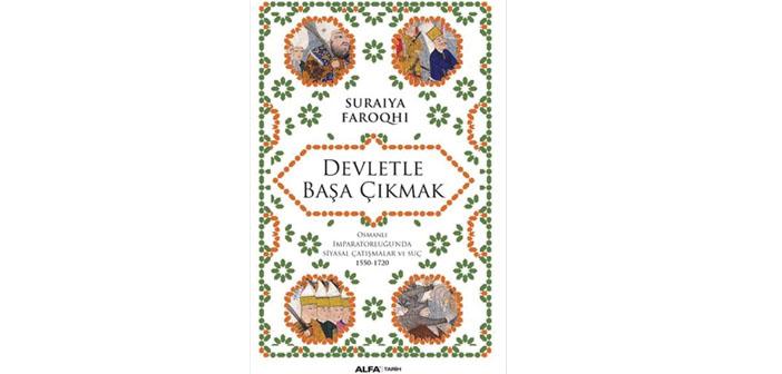 Osmanlı'da devletle başa çıkmanın yolları