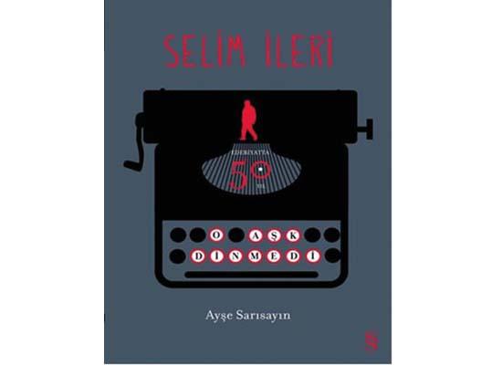 Selim İleri'yle 50 yıl