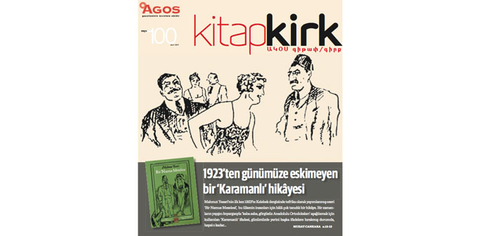 KİTAP/ԳԻՐՔ MART: 1923'ten günümüze eskimeyen bir 'Karamanlı' hikâyesi