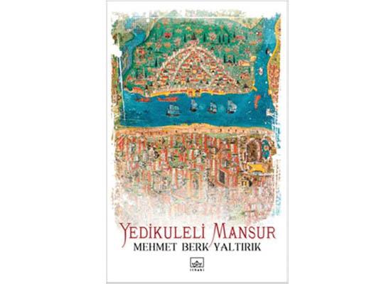 Yedikuleli Mansur'un isyanı