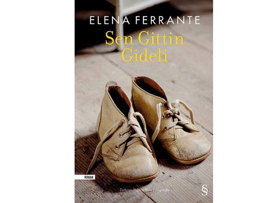 Bir başkadır Ferrante'nin kadınları