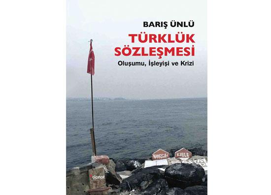 Bir sözleşme olarak 'Türklük halleri'