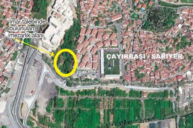 Büyükdere mezarlığı arazisinin imara açılma projesi İBB'den döndü