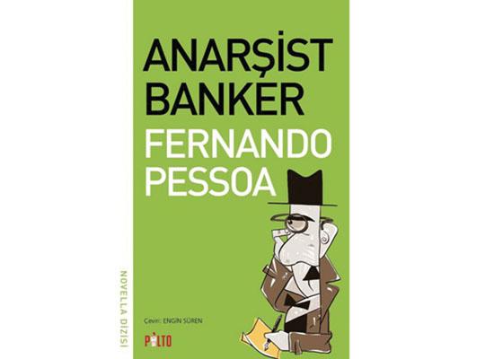 Pessoa'nın 'aykırı' bankeri