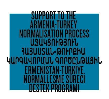 Ermenistan-Türkiye Normalleşme Süreci Destek Programı başvuruları başladı