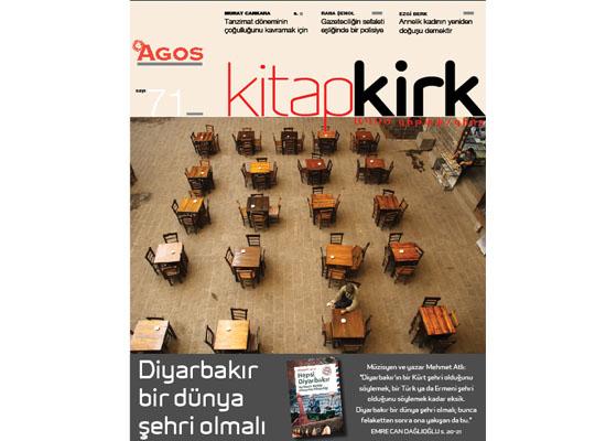 Kitap/Kirk Ekim sayısı: Diyarbakır bir dünya şehri olmalı