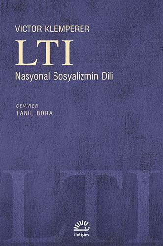 Nazizm'in zehirleyen dili: LTI