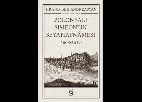 Polonyalı Simeon'la zaman tünelinde yolculuk