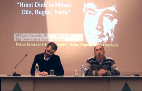 """""""Hrant Dink'in mirası; Dün, bugün, yarın"""""""