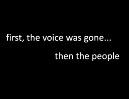 first, the voice was gone... than the people